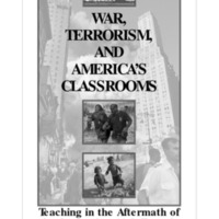 WAR,TERRORISM, AND AMERICAS CLASSROOMS: Teaching in the Aftermath of the September 11th Tragedy; A R
